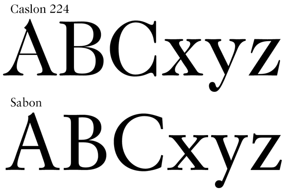 Sample letters in Caslon 224, and Sabon